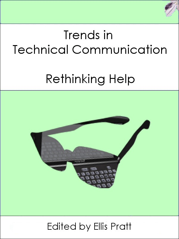 Trends in Technical Communication - Rethinking Help