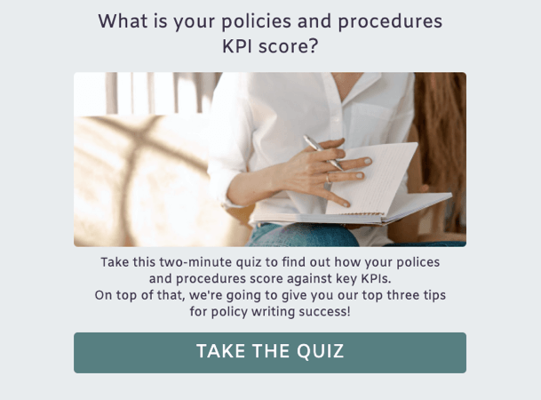 What is your policies and procedures KPI score?
