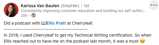 """post from LinkedIn:"""" In 2018, I used Cherryleaf to get my Technical Writing certification. So when Ellis reached out to have me on the podcast last month, it was a must"""""""